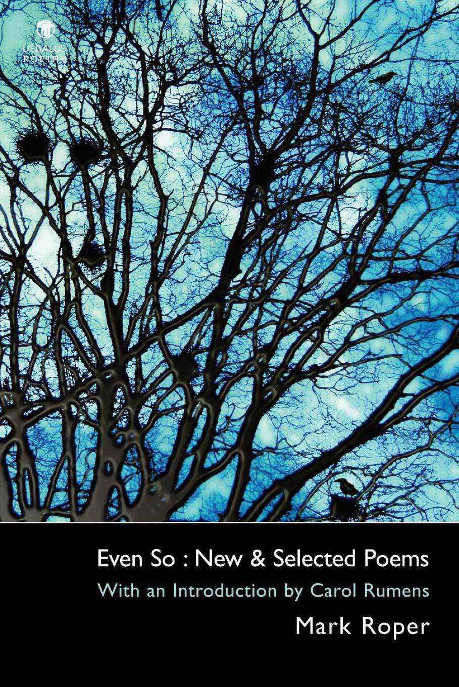 Even So: New and Selected Poems