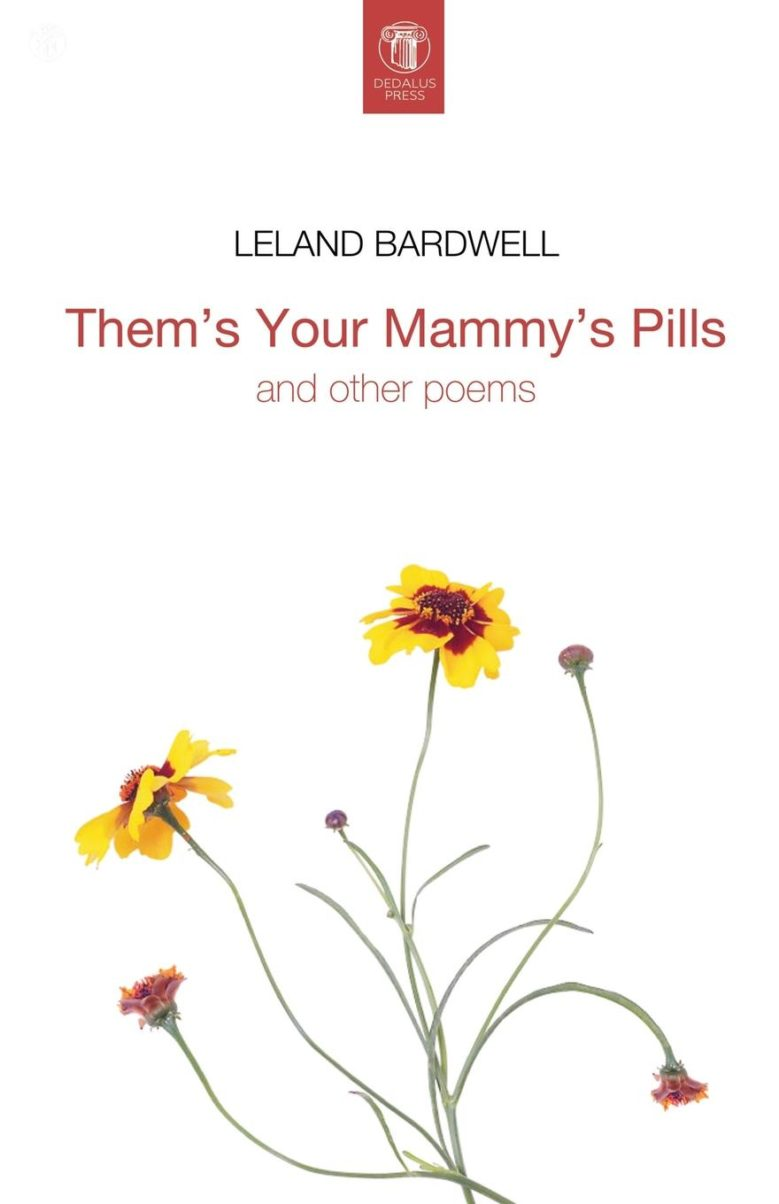 AudioRoom: Leland Bardwell reads 'Them's Your Mammy's Pills'